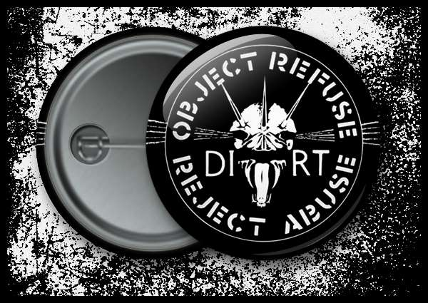 Dirt - Object Refuse Reject Abuse