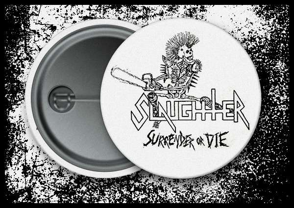 Slaughter (CA) - Surrender or Die