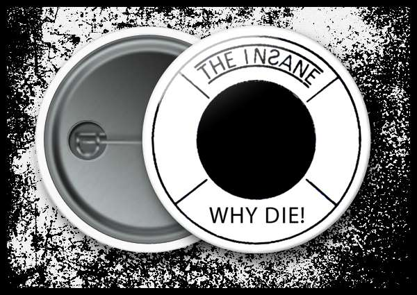 The Insane - Why Die!